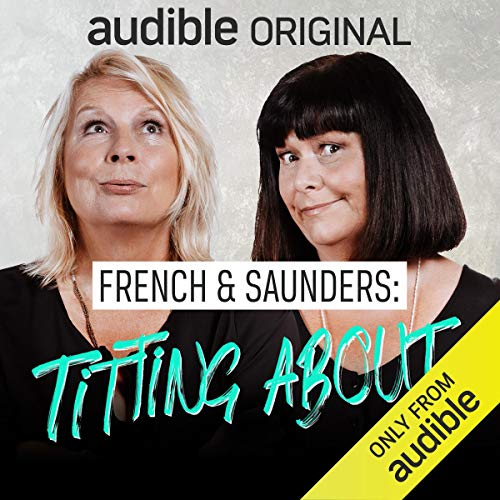 Titting About with French and Saunders